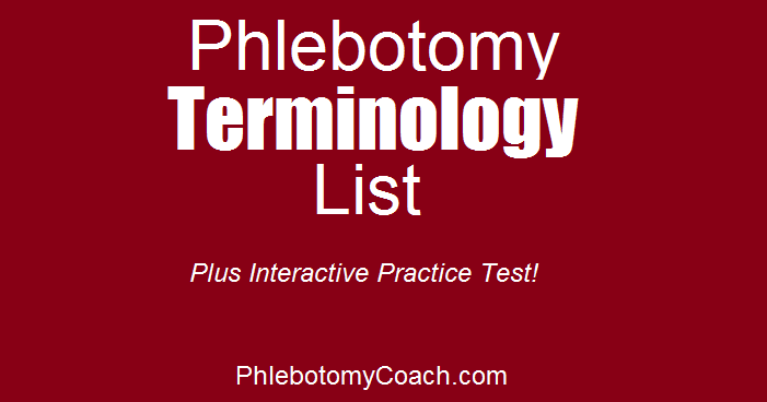 Phlebotomy Medical Terminology And Practice Test